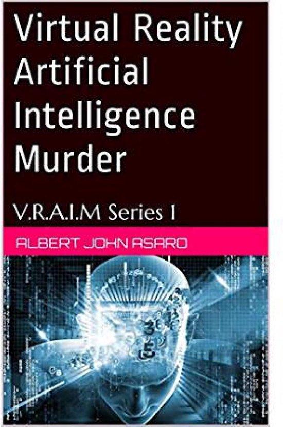 Omslag van Virtual Reality Artificial Intelligence Murder