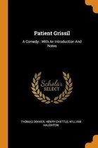 Patient Grissil