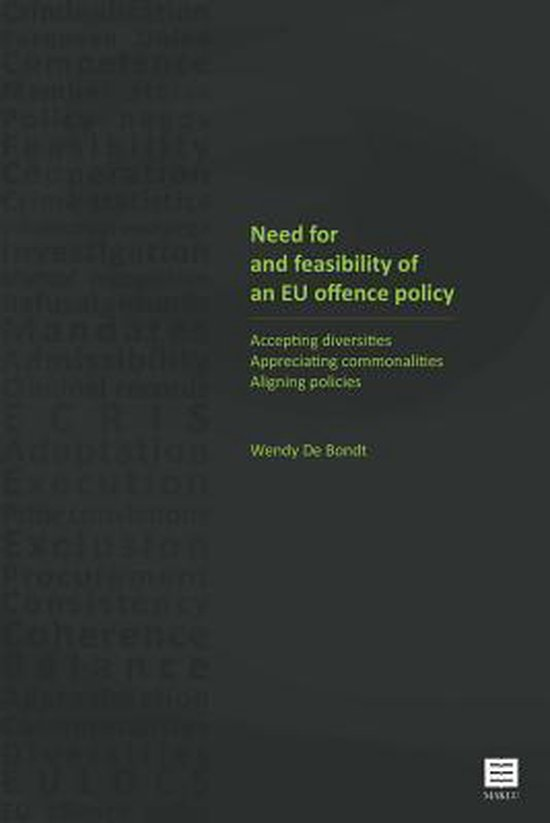 Need for and Feasibility of an Eu Offence Policy
