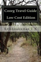 Coorg Travel Guide - Photos-Less Edition