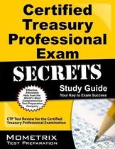 Certified Treasury Professional Exam Secrets Study Guide