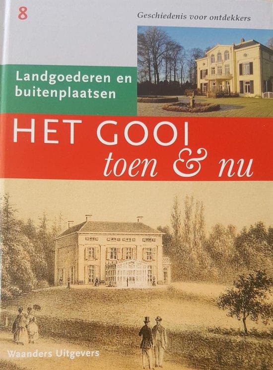 Het Gooi toen en nu dl 08, landgoederen en buitenplaatsen - N.v.t. |