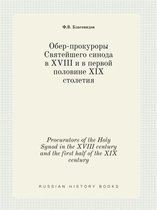 Procurators of the Holy Synod in the XVIII Century and the First Half of the XIX Century