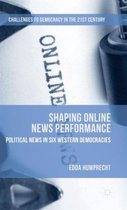Shaping Online News Performance