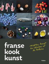 Franse kookkunst. Recepten, kunst en columns uit de Ardèche