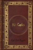 Earl Derr Biggers - Fifty Candles