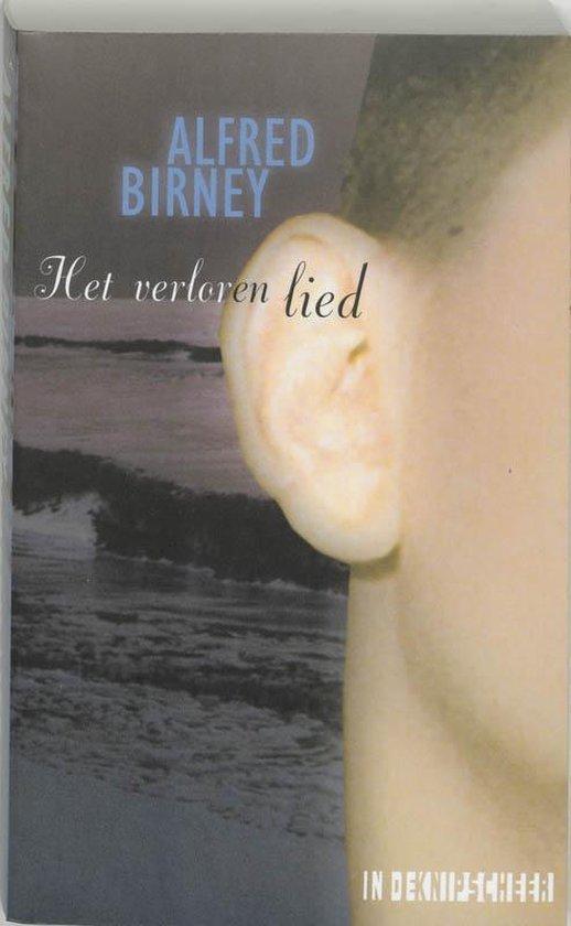 Het verloren lied - A. Birney |