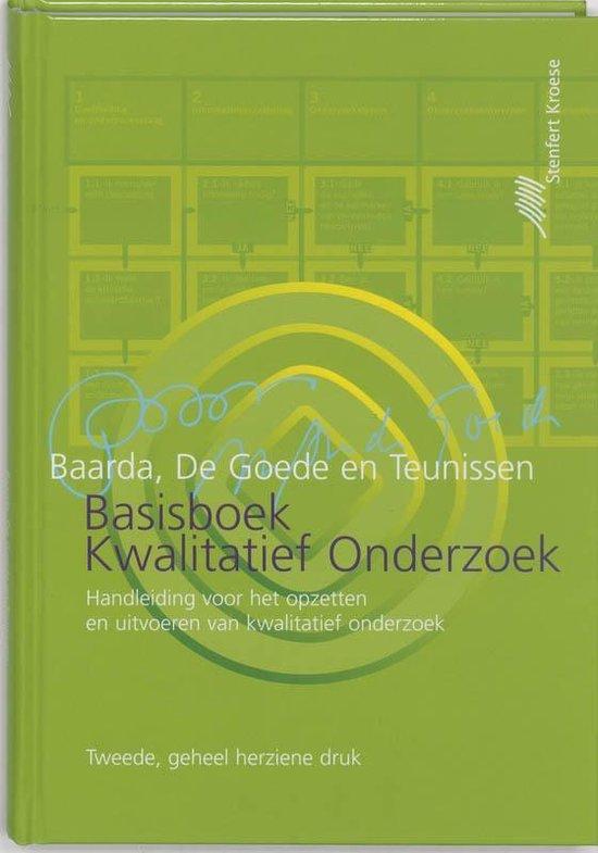 Basisboek kwalitatief onderzoek - Ben Baarda |