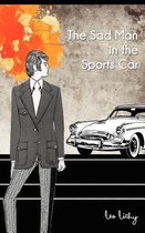 The Sad Man in the Sports Car