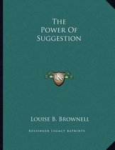 The Power of Suggestion