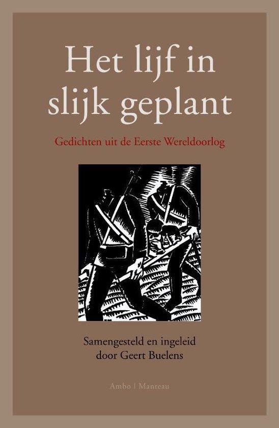 Het lijf in slijk geplant - Geert Buelens |