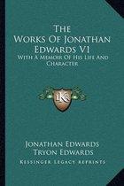 The Works of Jonathan Edwards V1