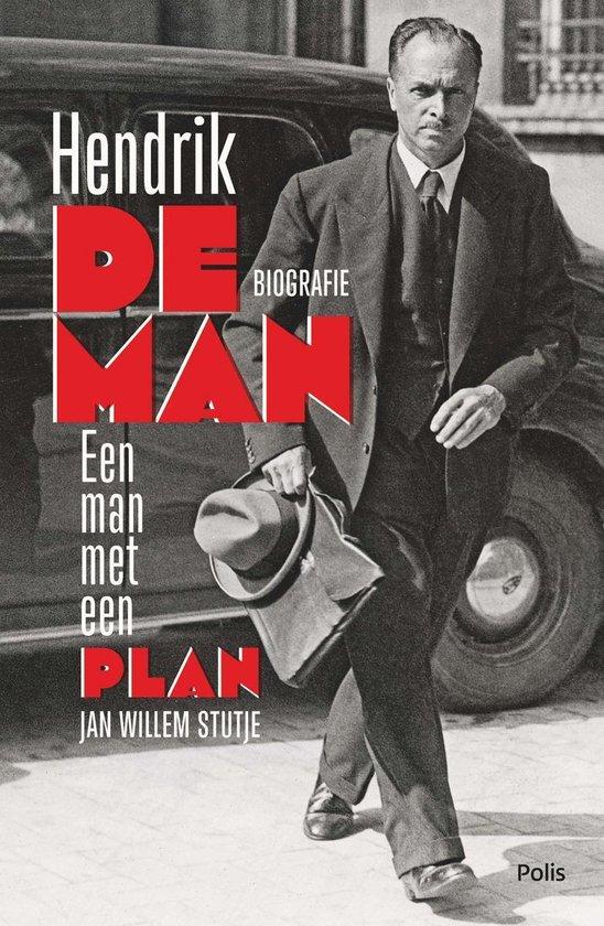 Hendrik de Man - Jan Willem Stutje |