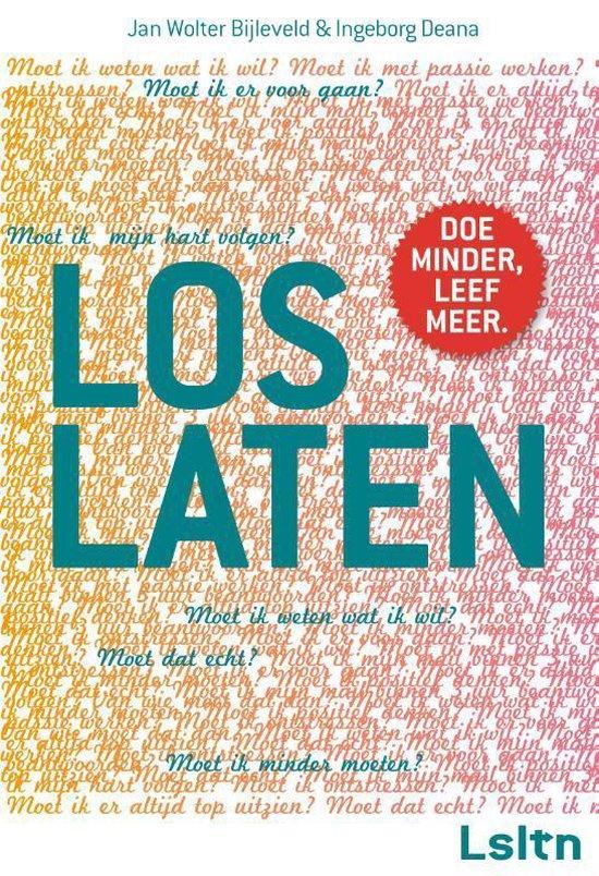 Loslaten - Jan Wolter Bijleveld   Fthsonline.com