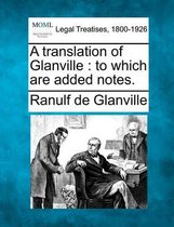 A Translation of Glanville