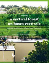 A vertical forest / Un bosco verticale