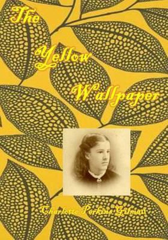 The Yellow Wallpaper: