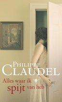 Boek cover Alles waar ik spijt van heb van Philippe Claudel