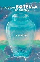 La Gran Botella de Cristal