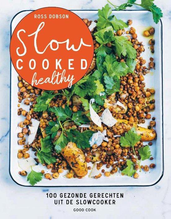 Boek cover Slow cooked healthy van Ross Dobson