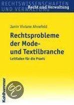 Rechtsprobleme Der Mode- Und Textilbranche