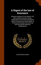 A Digest of the Law of Insurance