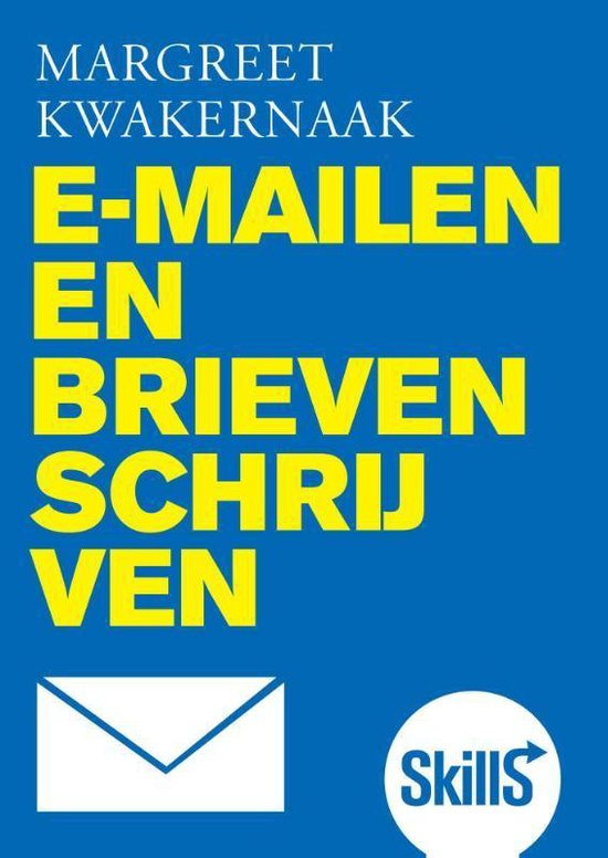 Skills - Skills E-mailen en brieven schrijven - Margreet Kwakernaak pdf epub