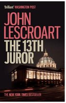 Omslag The Thirteenth Juror (Dismas Hardy series, book 4)