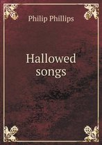 Hallowed Songs