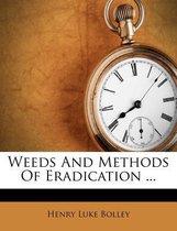 Weeds and Methods of Eradication ...