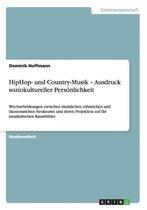 HipHop- und Country-Musik - Ausdruck soziokultureller Persoenlichkeit