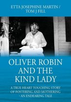Oliver Robin and the Kind Lady