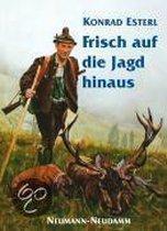 Frisch Auf Die Jagd Hinaus