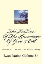 The Poetree of the Knowledge of Good & Evil