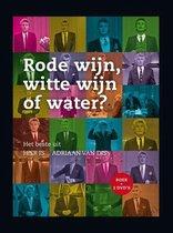 Rode wijn, witte wijn of water?