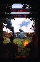 Primordia: Dark Kinship Book One