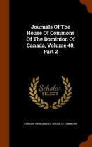 Journals of the House of Commons of the Dominion of Canada, Volume 40, Part 2