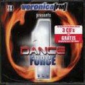 Veronica FM Presents Dance Force 1