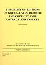 Checklist of Editions of Greek and Latin Papyri, Ostraca and Tablets