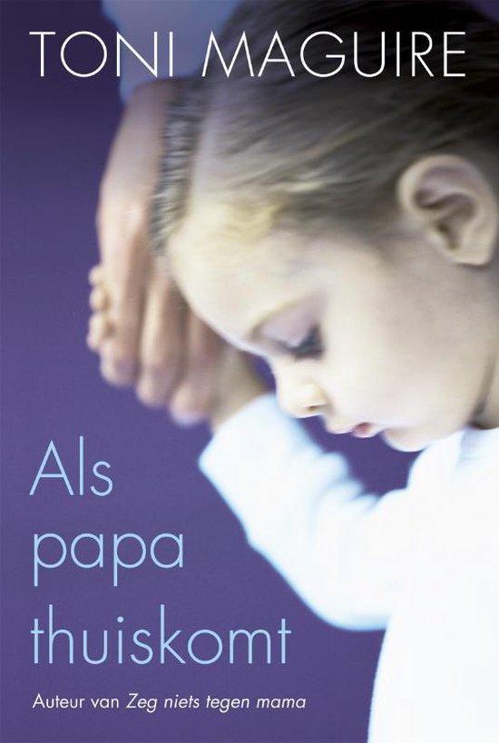 Als Papa Thuis Komt - Toni Maguire |
