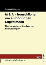 M & A - Transaktionen am europaischen Kapitalmarkt