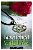 Bewitched with Love, Book Three