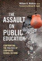 The Assault on Public Education