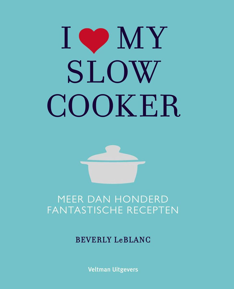 I love my slowcooker - Beverly Leblanc
