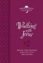 Walking with Jesus (Morning & Evening Devotional)