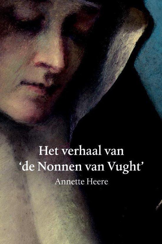 Het verhaal van de Nonnen van Vught - Annette Heere   Fthsonline.com