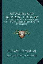 Ritualism and Dogmatic Theology