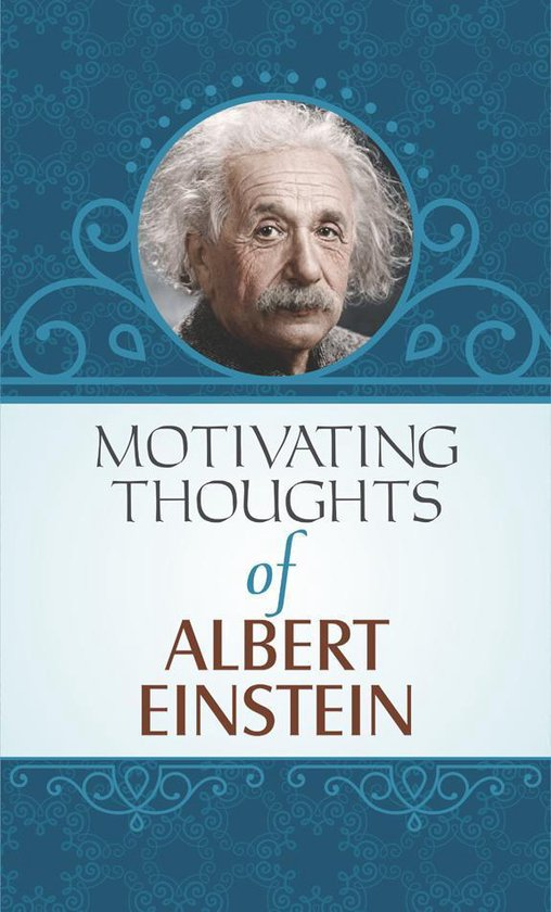 Motivating Thoughts of Albert Einstein