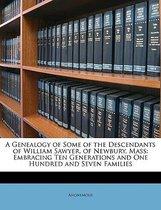 A Genealogy Of Some Of The Descendants O