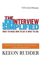 The Job Interview Simplified